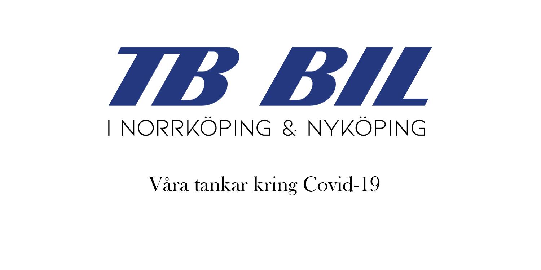 TB Bil och våra tankar kring Covid-19