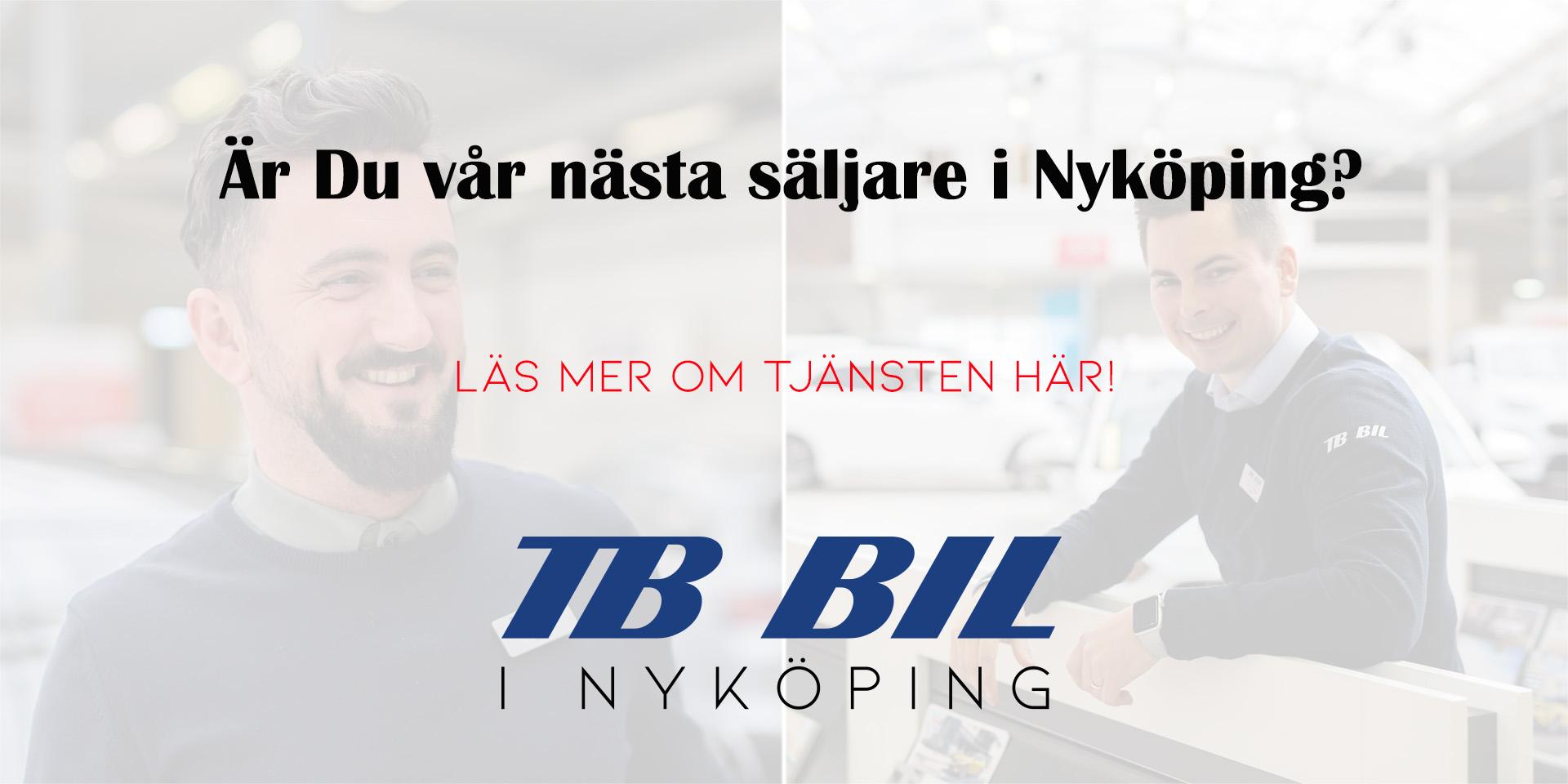 Är du TB Bils nya Säljare i Nyköping?